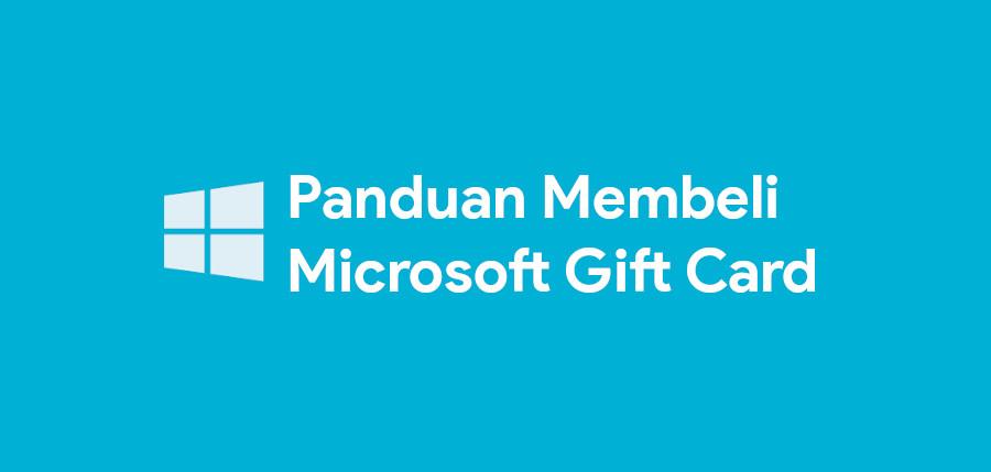 آموزش نحوه استفاده و خرید گیفت کارت مایکروسافت
